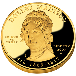 First Spouse 2007 Dolley Madison Proof
