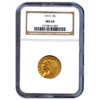 Certified US Gold $5 Indian MS64 (Dates Our Choice) PCGS or NGC