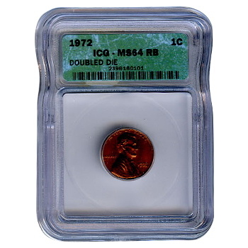 Certified Lincoln Cent 1972 MS64 RB ICG Double Die