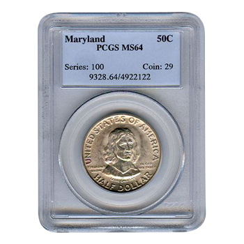 Certified Commemorative Half Dollar Maryland MS64 PCGS
