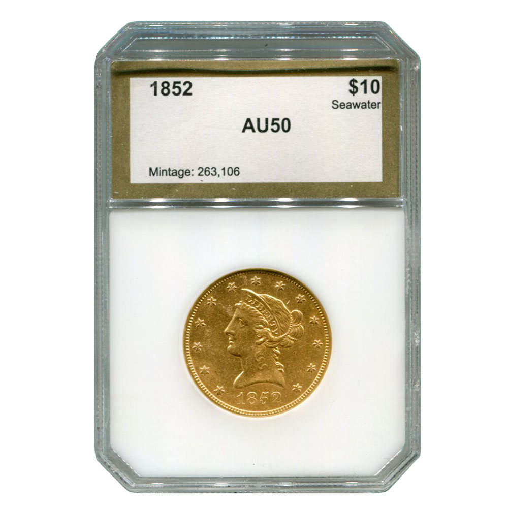 Certified $10 Gold Liberty 1852 AU50