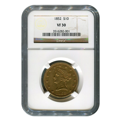 Certified $10 Gold Liberty 1852 VF30 NGC