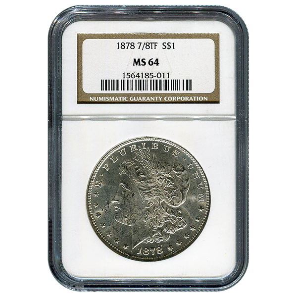 Certified Morgan Silver Dollar 1878 7 Over 8TF MS64 NGC