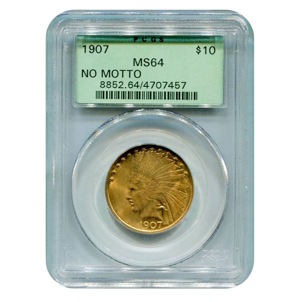 "Certified US Gold $10 Indian 1907 ""No Motto"" MS64 PCGS"