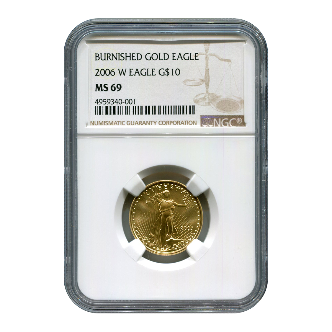 Certified Burnished American $10 Gold Eagle 2006-W MS69 NGC